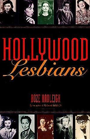 Hollywood Lesbians: Conversations with Sandy Dennis, Barbara: Hadleigh, Boze