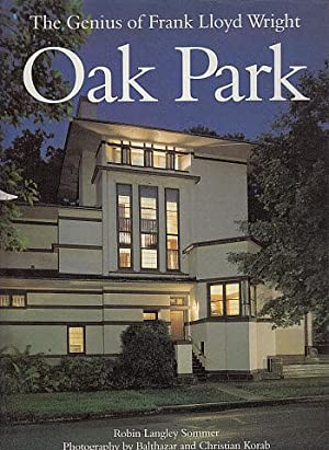 The Genius of Frank Lloyd Wright: Oak: Sommer, Robin Langley