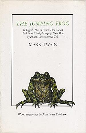 The Jumping Frog: In English, Then in: Twain, Mark