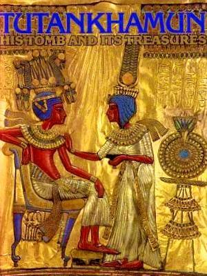 Tutankhamun: His Tomb and Its Treasures: Edwards, I. E.