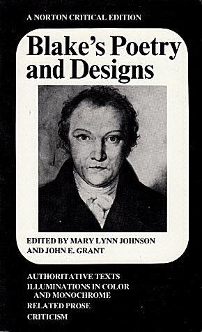 Blake's Poetry and Designs: Authoritative Texts, Illuminations: Blake, William, and