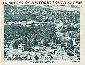 Glimpses of Historic South Salem: Duniway, David