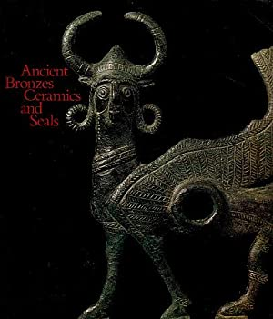 Ancient Bronzes, Ceramics, and Seals: The Nasli M. Heeramaneck Collection of Ancient Near Eastern...