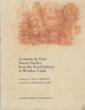 Leonardo da Vinci: Nature Studies from the: Pedretti, Carlo (Catalogue