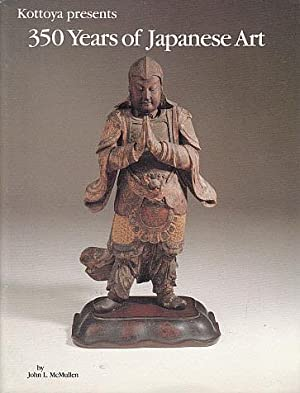 Kottoya-McMullen's Japanese Antiques presents First Exhibition of: McMullen, John L.