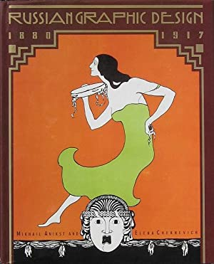 Russian Graphic Design: 1880-1917: Chernevich, Elena (Text