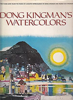Dong Kingman's Watercolors: Kingman, Dong, and