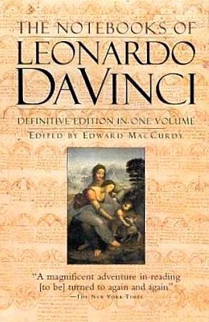 The Notebooks of Leonardo da Vinci: Leonardo da Vinci;