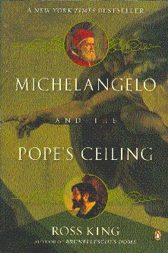 Michelangelo and the Pope's Ceiling: King, Ross