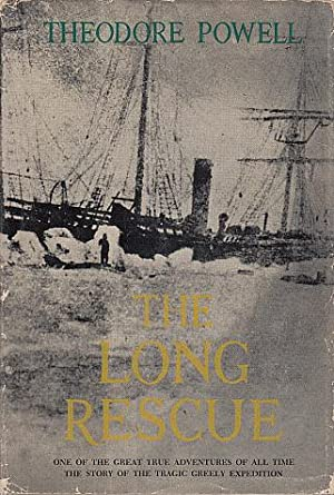 The Long Rescue: Powell, Theodore