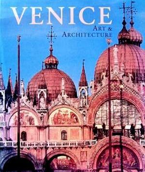 Venice: Art & Architecture: Romanelli, Giandomencio (Edited