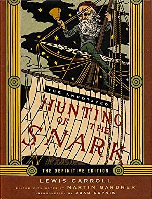 The Annotated Hunting of the Snark: Carroll, Lewis; Gardner,