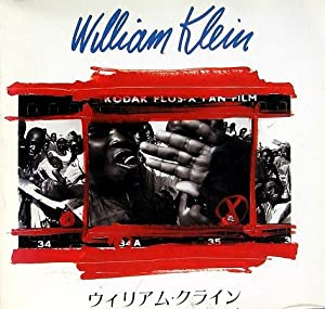 William Klein: Klein, William