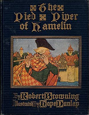 The Pied Piper of Hamelin: Browning, Robert