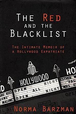 The Red and the Blacklist: The Intimate: Barzman, Norma
