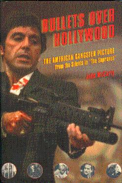 Bullets over Hollywood: The American Gangster Picture: McCarty, John