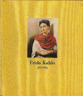 Frida Kahlo (1907-1954): Kahlo, Frida