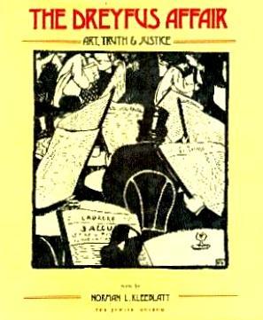 The Dreyfus Affair: Art, Truth, and Justice: Kleeblatt, Norman L. (Edited by)
