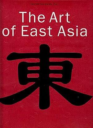 The Art of East Asia: Fahr-Becker, Gabrielle (Edited