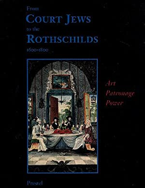 From Court Jews to the Rothschilds: Art,: Mann, Vivian B.,