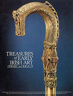 Treasures of Early Irish Art: 1500 B.C. to 1500 A.D.