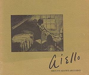 John Aiello: Thirty-Five Aquatints and Etchings: Aiello, John