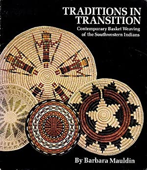 Traditions in Transition: Contemporary Basket Weaving of: Maudlin, Barbara