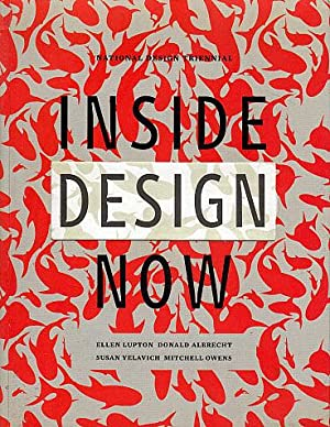 Inside Design Now: The National Design Triennial: Lupton, Ellen, and
