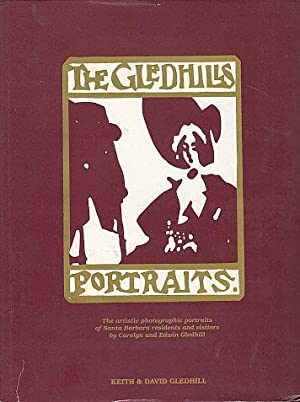 The Gledhills Portraits: The Artistic Photographic Portraits: Gledhill, Keith, and