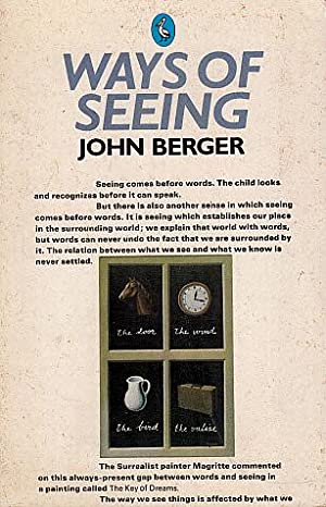 Ways of Seeing: Berger, John