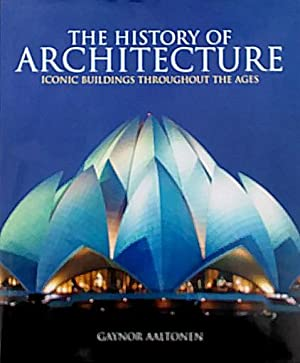 The History of Architecture: Iconic Buildings Throughout: Aaltonen, Gaynor