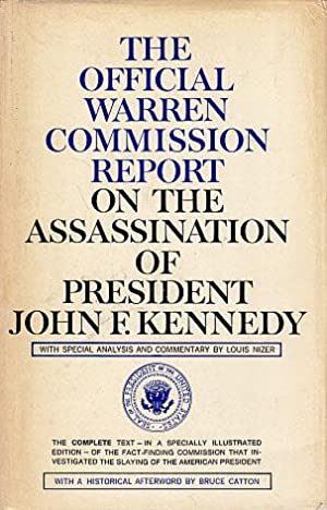 The Official Warren Commission Report on the: U.S. Presidents' Commission