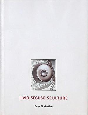 Livio Seguso Sculpture: La Scultura come Progetto: Seguso, Livio; Di