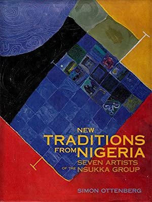 New Traditions from Nigeria: Seven Artists of: Ottenberg, Simon