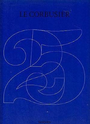 Le Corbusier, 1887-1965: The Lyricism of Architecture: Cohen, Jean-Louis