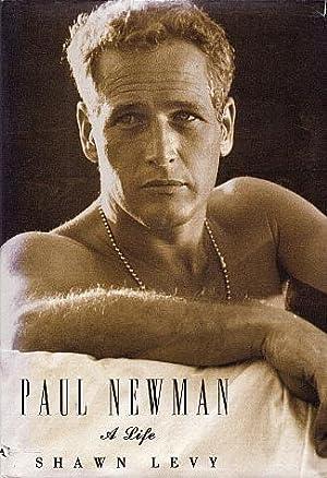 Paul Newman: A Life: Levy, Shawn
