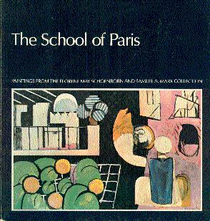 The School of Paris: Paintings from the: Soby, James Thrall