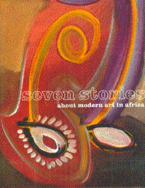 Seven Stories about Modern Art in Africa: Deliss, Clementine (Edited