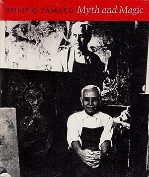 Rufino Tamayo: Myth and Magic: Tamayo, Rufino; Paz,