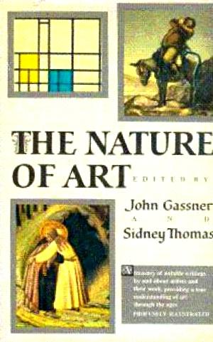 The Nature of Art: Gassner, John, and