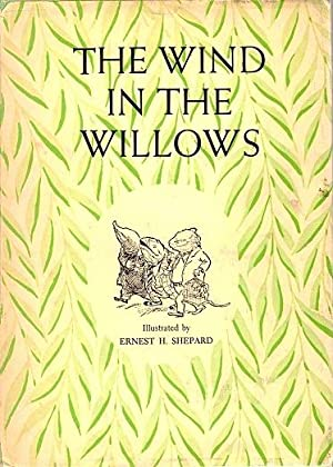 The Wind in the Willows: Grahame, Kenneth