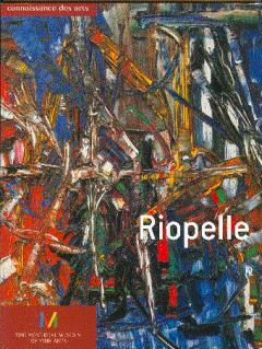 Riopelle: A Special Issue of Connaissance des Arts no. 179