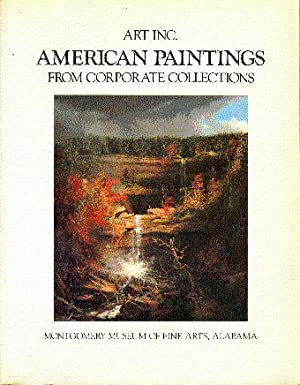 Art Inc.: American Paintings from Corporate Collections: Kahan, Michael Douglas