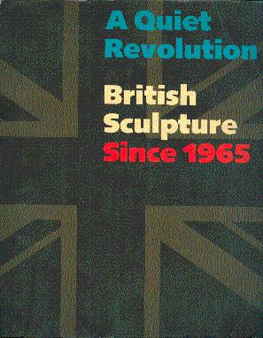 A Quiet Revolution: British Sculpture Since 1965: Jacob, Mary Jane,