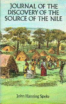 Journal of the Discovery of the Source: Speke, John Hanning