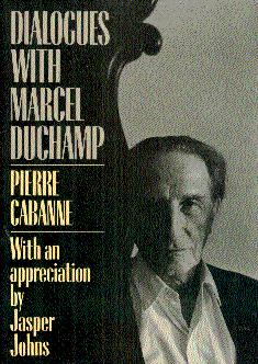 Dialogues with Marcel Duchamp: Cabanne, Pierre, and