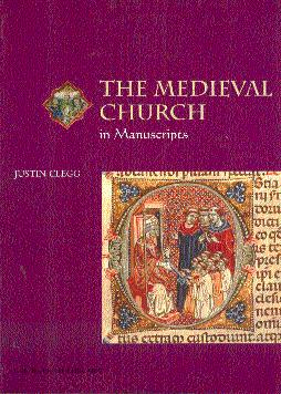 The Medieval Church in Manuscripts