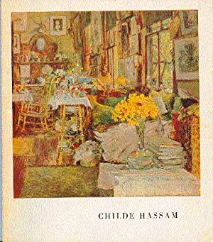 Childe Hassam: A Retrospective Exhibition: Hassam, Childe ;