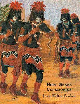 Hopi Snake Ceremonies: An Eyewitness Account: Fewkes, Jesse Walter