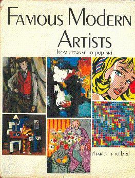Famous Modern Artists: From Cezanne to Pop Art: Willard, Charlotte